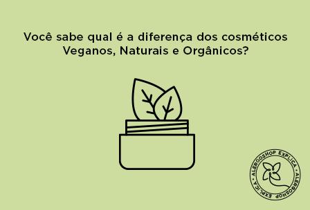 Você sabe qual é a diferença entre os cosméticos veganos, naturais e orgânicos?