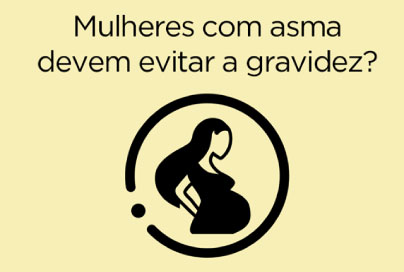 Mulheres com asma devem evitar a gravidez?