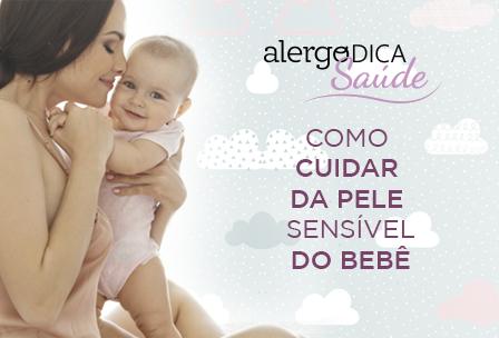 Como cuidar da pele sensível do bebê?
