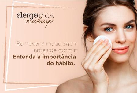 Alergodica – Remover a maquiagem antes de dormir: Entenda a importância do hábito