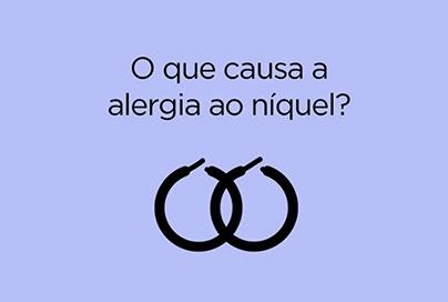 O que causa alergia ao níquel?