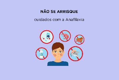 Não se arrisque: Cuidados com a Anafilaxia!
